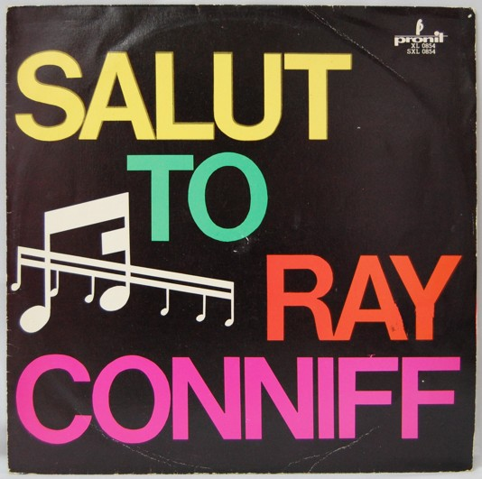 Salut To Ray Conniff