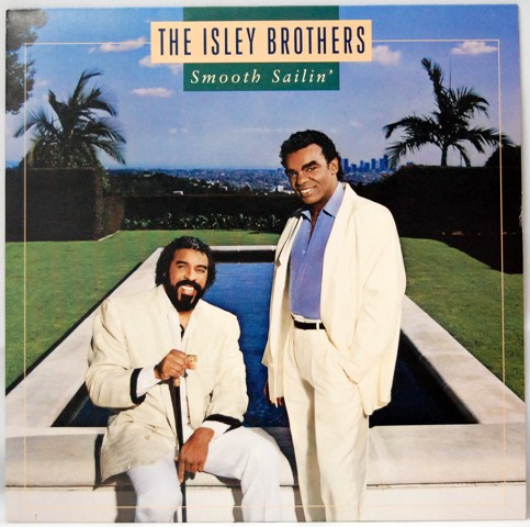 Smooth Sailin´ - The Isley Brothers